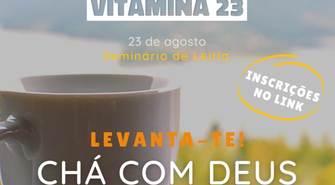 VITAMINA 23: Chá com Deus