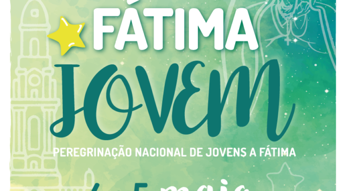 "Fátima Jovem 2019: ""Eis a Serva"""