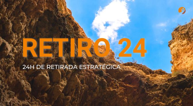 """RETIRO 24: Uma retirada que """"veio mesmo a calhar"""""""