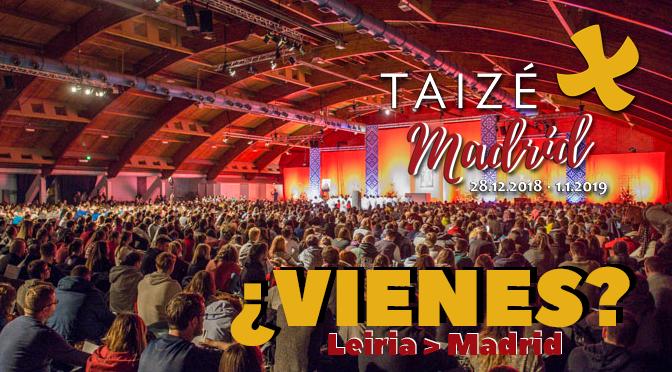 Encontro Europeu de Taizé – ¿Vienes?